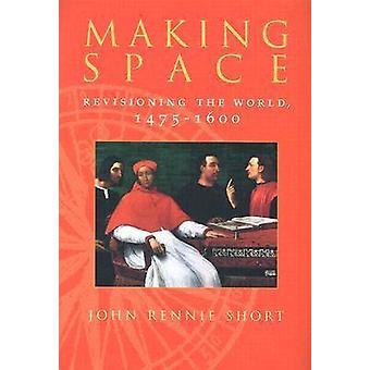 Espace - réviser le monde-1475-1600 par Rennie Short - 9780