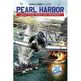 Pearl Harbor And The Day Of Infamy - 9780998889399 Book
