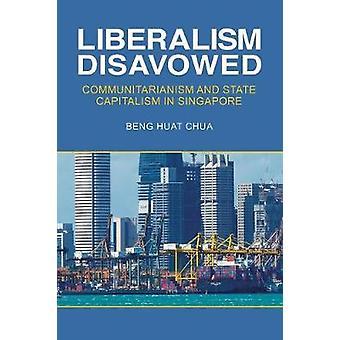 Disconosciuto il liberalismo - comunitarismo e capitalismo di stato in Singa