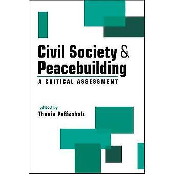 La société civile et la consolidation de la paix - une évaluation critique par Thania Paff
