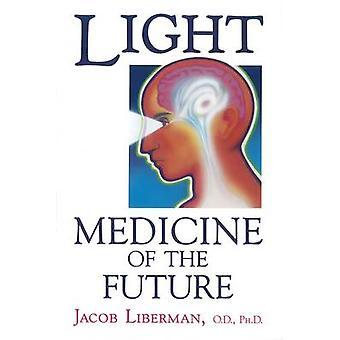Lumière - médecine du futur - comment nous pouvons l'utiliser pour guérir nous-mêmes N