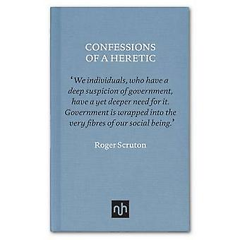 Confessions of a Heretic by Roger Scruton - 9781910749128 Book