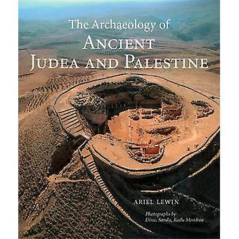 Arkeologin av antika Judeen och Palestina - ett arkeologiskt och