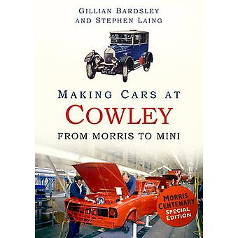 Making Cars at Cowley - From Morris to Mini by Gillian Bardsley - Step