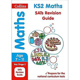 KS2 Matematik Revision Guide (Collins KS2 SATs Revision och praxis - ny 2014 läroplan)
