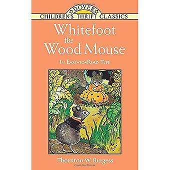 Whitefoot la souris bois (Dover Thrift classiques pour enfants)