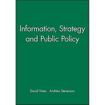 Information, Strategy and Public Policy (Stevenson Lectures)