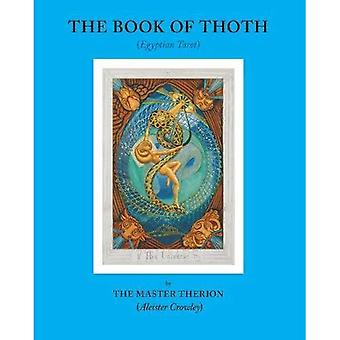 The Book of Thoth: (Egyptian�Tarot)
