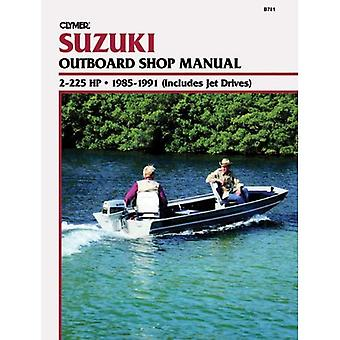 Suzuki 2-225 H.P. Outboard and Jet, 1985-1991: Clymer Workshop Manual