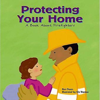 Suojaa kotisi: Kirjan palomiesten (yhteisön työntekijät)