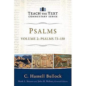 Psalms: Psalms 73-150 (Teach the Text Commentary)