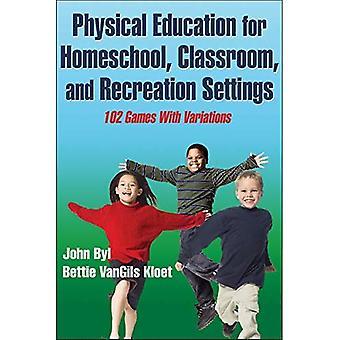 Idrottsundervisning för Homeschool, klassrum och rekreation inställningar