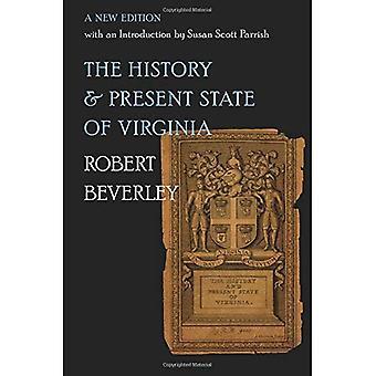 Historia ja nykyinen Virginian osavaltiossa: uusi painos johdanto Susan Scott Parrishin (julkaisemassa Omohundro alussa Yhdysvaltain historiassa ja kulttuurin ja University of North Carolina Press)