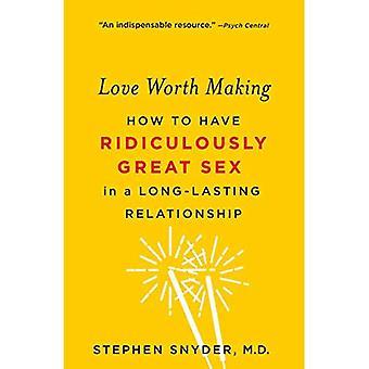 Liebe gelohnt: Wie lächerlich guten Sex in einer dauerhaften Beziehung haben