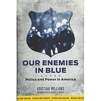 Nossos inimigos em azul: polícia e poder na América
