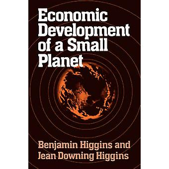 Economic Development of a Small Planet by Higgins & Benjamin Howard