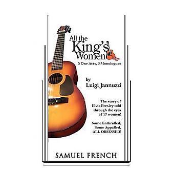 All the Kings Women by Jannuzzi & Luigi
