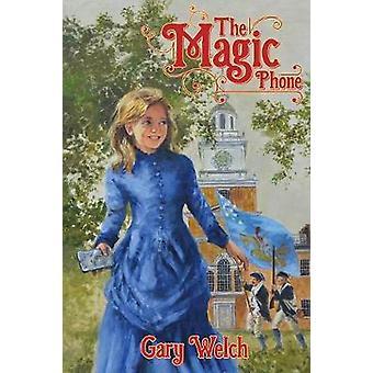 Magic puhelimen Welch & Gary