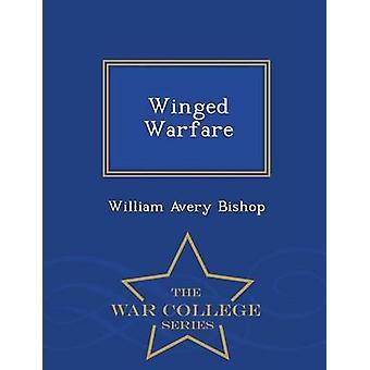 Bevingade Warfare War College serie av biskop & William Avery