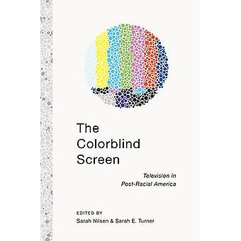 Farbenblind-Fernseher in PostRacial Amerika von Turner & Sarah E.