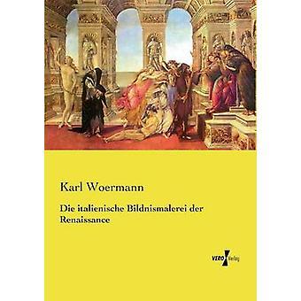 Mueren italienische Bildnismalerei der Renaissance por Woermann y Karl