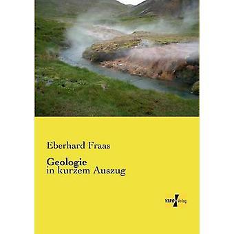 Geologiein kurzem Auszug par Fraas et Eberhard