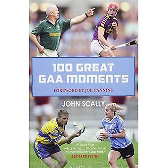 100 GAA grands Moments
