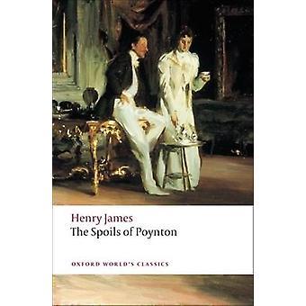 The Spoils of Poynton by Henry James - Bernard Richards - 97801995524