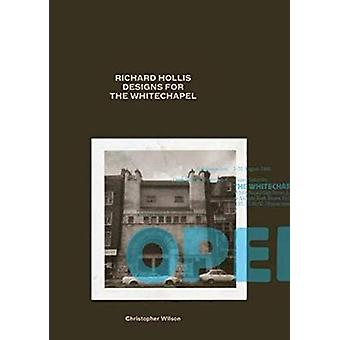 Richard Hollis Designs for the Whitechapel - A Graphic Designer and an