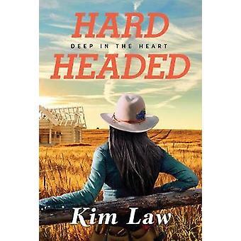 Hardheaded by Kim Law - 9781542047838 Book