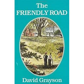 Friendly Road by David Grayson - 9781558381155 Book