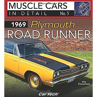 1969 Plymouth Road Runner - In Detail No. 5 by Wes Eisenschenk - 97816