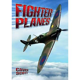 Fighter Planes by Cavan Scott - 9781784640163 Book
