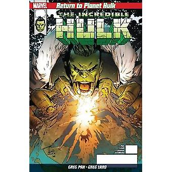 Return To Planet Hulk by Greg Pak - 9781846538957 Book