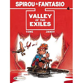 Spirou & Fantasio - v. 4 - Valley of the Exiles by Tome - Janry - 97818