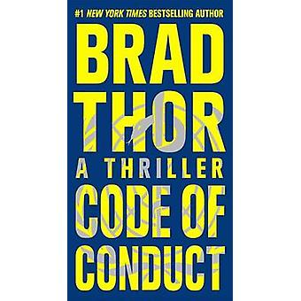 Code of Conduct - A Thriller by Brad Thor - 9781476717166 Book