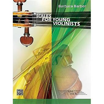 Scales for Young Violinists by Barbara Barber - 9781470619299 Book