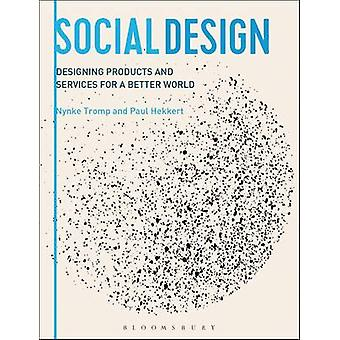 Designing for Society by Nynke Tromp