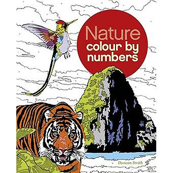 Nature Colour by Numbers by Duncan Smith