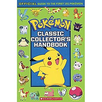 Pokemon Classic Collector's Handbook: Official Guide to� the First 151 Pok Mon (Pokemon)