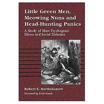 Małe zielone ludziki, miauczenie zakonnice i głów panikuje: badanie masy psychogenne chorób i społecznych iluzji