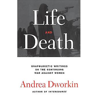 Life and Death by Dworkin & Andrea