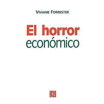 El Horror Economico by Forrester & Viviane