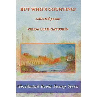 But Whos Counting by Gatuskin & Zelda Leah