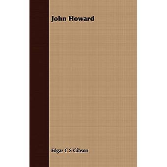 John Howard by Gibson & Edgar C S
