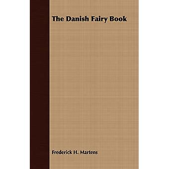 The Danish Fairy Book by Martens & Frederick H.