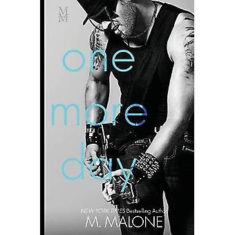 One More Day by Malone & M.