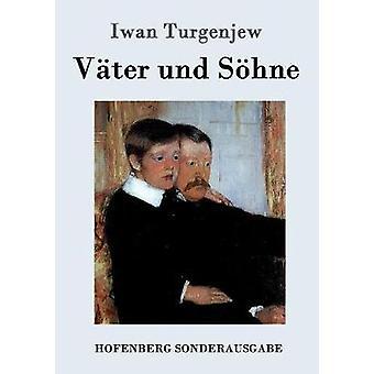 Vter und Shne by Turgenjew & Iwan