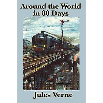 Around the World in 80 Days by Verne & Jules