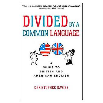 Divided by A Common Language by Christopher Davies - 9780618911622 Bo